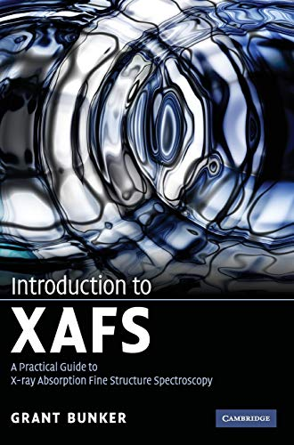 Introduction to XAFS: A Practical Guide to X-ray Absorption Fine Structure Spectroscopy