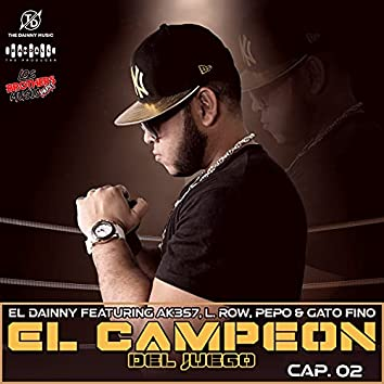 El Campeon Del Juego Cap. 02
