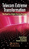 Telecom Extreme Transformation: The Road to a Digital Service Provider