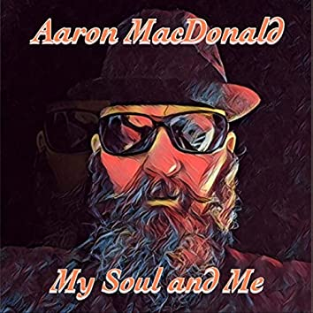 My Soul and Me