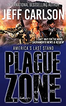 Plague Zone (the Plague Year trilogy Book 3) by [Jeff Carlson]