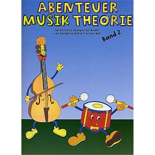 Abenteuer Musik Theorie: Band 2