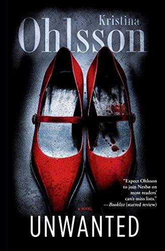 Unwanted: A Novel (Fredrika Bergman and Alex Recht Book 1)