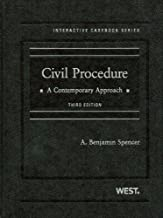 By Benjamin Spencer - Spencer's Civil Procedure, A Contemporary Approach, 3d (Interactive Casebook Series): 3rd (third) Edition