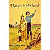 A Lantern in Her Hand (English Edition)