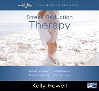 Stress Reduction Therapy: Guided Relaxation; Total Relaxation; Stress free forever; Brain Massage