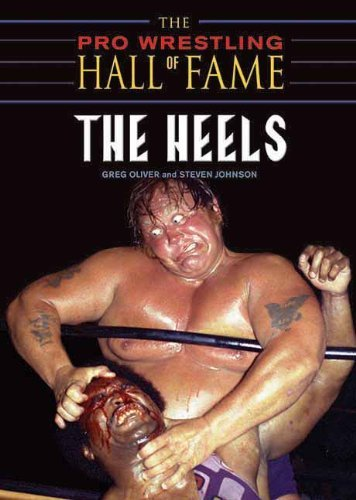 The Pro Wrestling Hall of Fame: The Heels (Pro Wrestling Hall of Fame series Book 3) (English Edition)