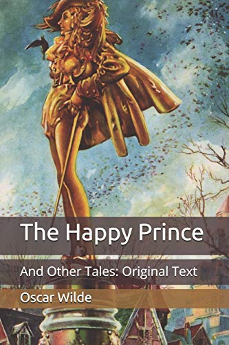 The Happy Prince: And Other Tales: Original Text