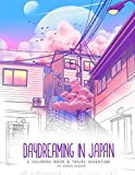 Daydreaming in Japan: A Coloring Book and Travel Adventure