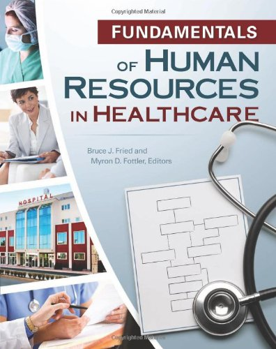 Fundamentals of Human Resources in Healthcare (Gateway to Healthcare Management)