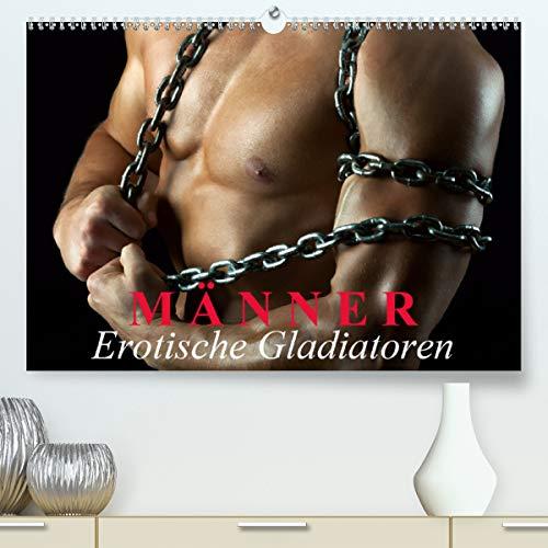 Calvendo Premium Kalender Männer - Erotische Gladiatoren: Maskuline Erotik und Muskeln für besondere Stunden (hochwertiger DIN A2 Wandkalender 2020, Kunstdruck in Hochglanz)