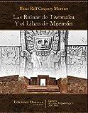 Las Ruinas de Tiwanaku y el Libro de Mormón (Spanish Edition)