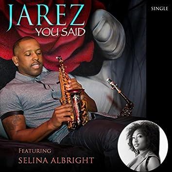 You Said (feat. Selina Albright)