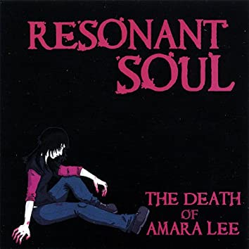 The Death of Amara Lee