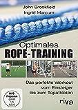 Optimales Rope-Training - Das perfekte Workout vom Einsteiger bis zum Topathleten