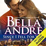 Since I Fell for You: New York Sullivans, Book 2