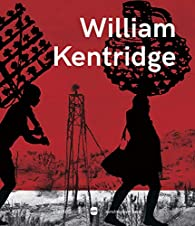 William Kentridge par Marie-Laure Bernadac