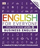 English For Everyone Business English Level 2: A Complete Self-Study Programme