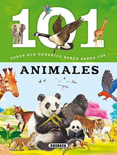 Los animales (101 cosas que deberías saber sobre)