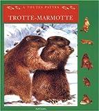 Trotte-marmotte