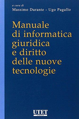 Manuale di informatica giuridica e diritto delle nuove tecnologie