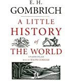 A Little History of The World (Classic Collection)