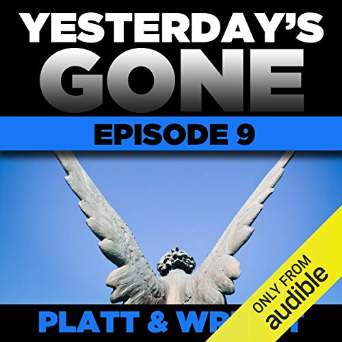 Yesterday's Gone: Episode 9 cover art