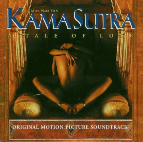 Kama Sutra: A Tale of Love (Original Motion Picture Soundtrack)