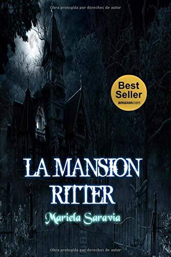 La Mansión Ritter (Thriller paranormal y policíaco): Jamás confíes en tu sombra