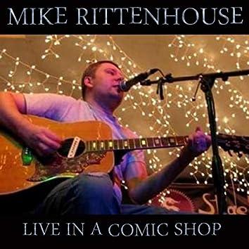 Live in a Comic Shop