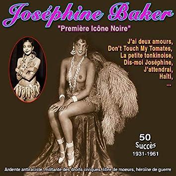 """Joséphine baker - """"Première icône noire"""" - J'ai deux amours (50 Succès - (1931-1961))"""