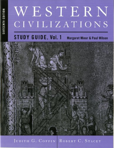 Study Guide: for Western Civilizations: Their History & Their Culture, Sixteenth Edition (Vol. 1)