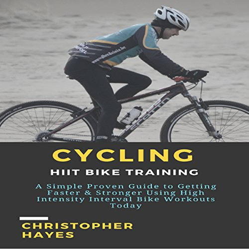 Cycling: HIIT Bike Training audiobook cover art