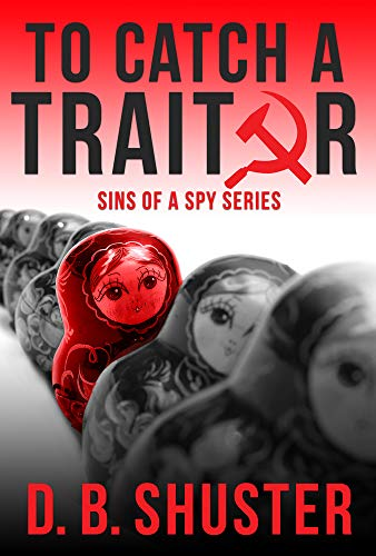 To Catch a Traitor (Sins of a Spy)