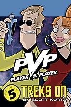 PVP, Volume 5: PVP Treks On