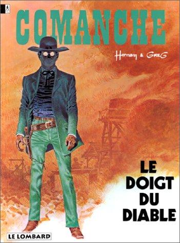 Comanche, tome 7 : Le Doigt du diable
