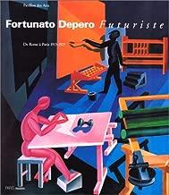 Fortunato Depero, futuriste: De Rome à Paris, 1915-1925 : les musées de la ville de Paris, Pavillon des arts, 15 mars-2 juin 1996 (French Edition)
