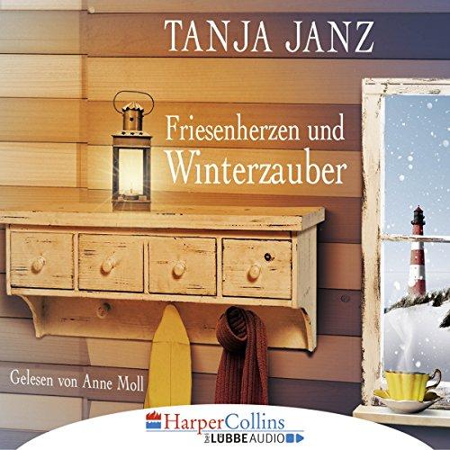 Friesenherzen und Winterzauber audiobook cover art