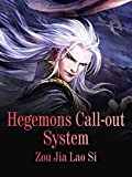 Hegemons Call-out System: Volume 6 (English Edition)