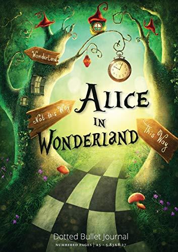 Alice in Wonderland Dotted Bullet Journal: Medium A5 - 5.83X8.27