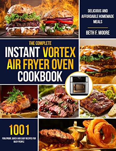 the Complete Instant Vortex Air Fry…