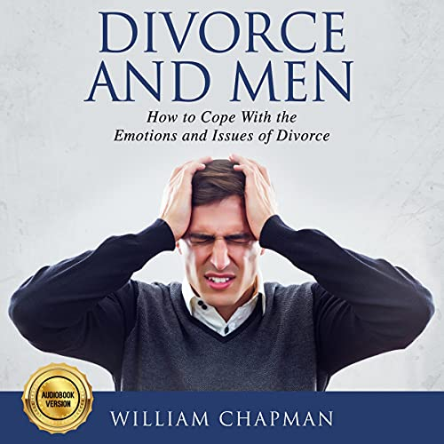 Divorce and Men Audiobook By William Chapman cover art
