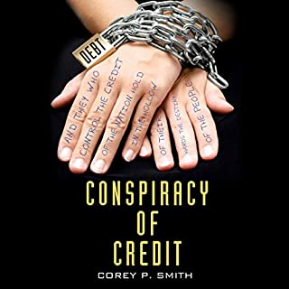 Conspiracy of Credit audiobook cover art