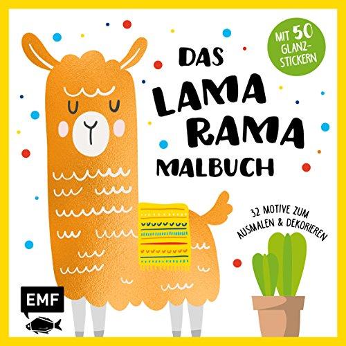 Das Lama-Rama-Malbuch: 32 Motive zum Ausmalen und Dekorieren - Mit 50 Glanz-Stickern