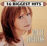 16 Biggest Hits by Patty Loveless (2007-03-26)