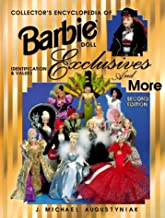 Collector's Encyclopedia of Barbie Doll Exclusives and More: Identification & Values (1977 to 1997)