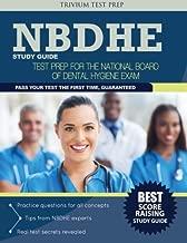 NBDHE Study Guide: Test Prep for the National Board Dental Hygiene Exam