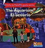 The Aquarium/ El Acuario: To Visit = Me Gusta Visitar (I Like to Visit/ Me gusta visitar)