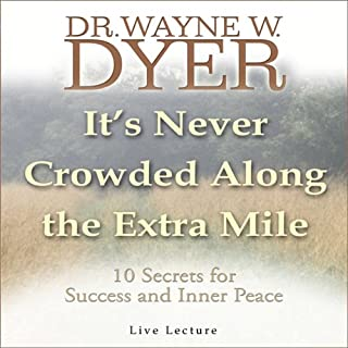 It's Never Crowded Along the Extra Mile audiobook cover art