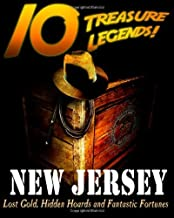 By Commander Pulitzer 10 Treasure Legends! New Jersey: Lost Gold, Hidden Hoards and Fantastic Fortunes (1st First Edition) [Paperback]